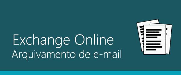 exchange-online-arquivamento