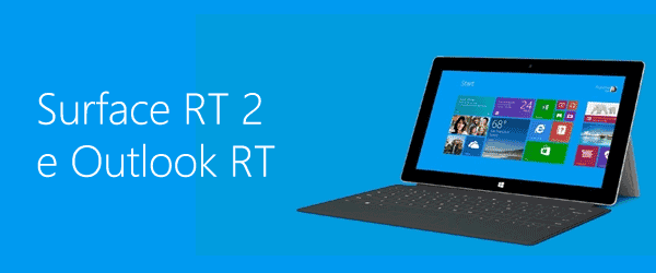 Surface RT e Outlook RT